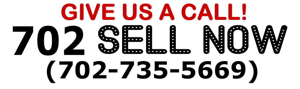 702-SELL NOW (702-735-5669)